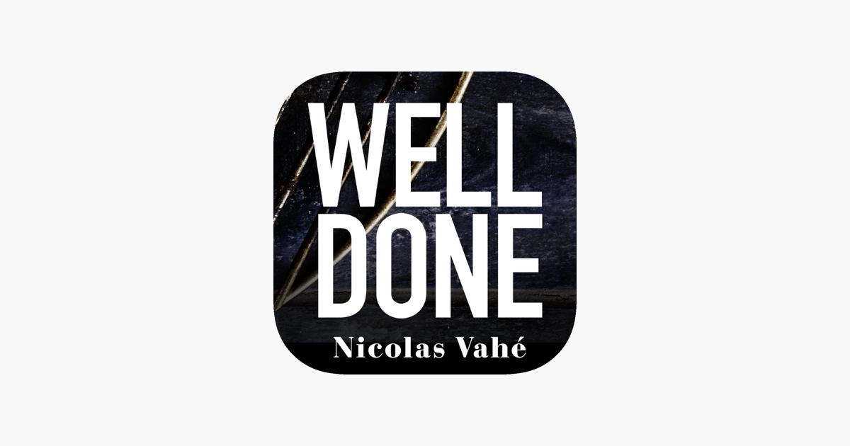 Well Done by Nicolas Vahe on the App Store de3e45f8e76e8
