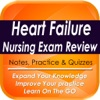 Heart Failure Nurse Exam Review: 1320 Study Notes & Quizzes