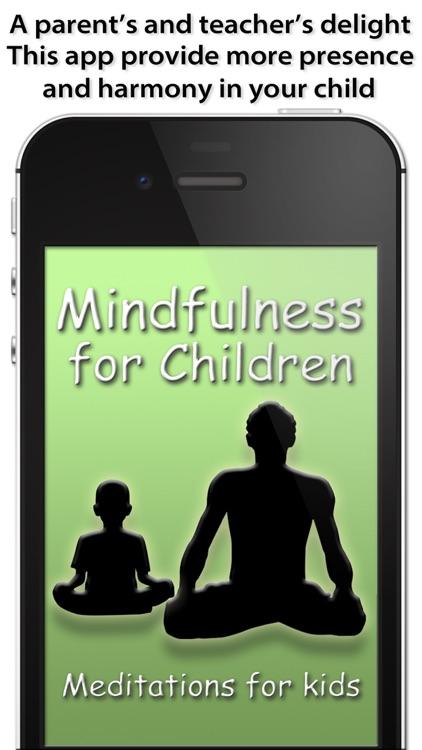 Mindfulness for Children - Meditation for kids