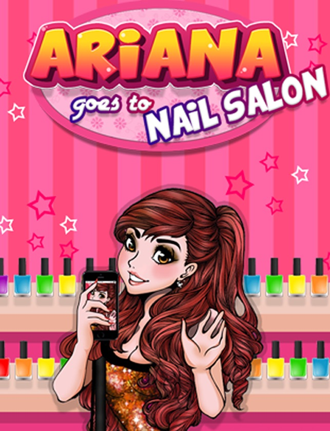 Ariana Goes To The Nail Salon Make Me Some Pretty Nails Im App Store