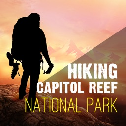 Hiking in Capitol Reef National Park