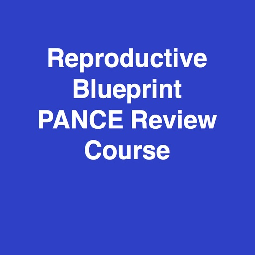 Reproductive Blueprint PANCE PANRE Review Course