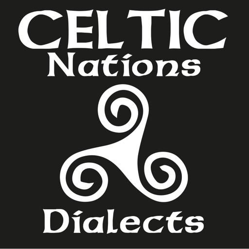 Speak the languages of the Celtic regions: Welsh, Scottish Gaelic, Irish Gaelic, Breton, Galician