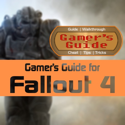 Gamer's Guide for Fallout 4