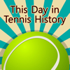 This Day in Tennis History