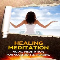Healing Meditation Audio:Healing Audio Meditation For Accelerated Healing