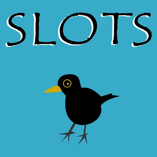 Blackbird Happy  - FREE Slot Game Luck in Casino Machine