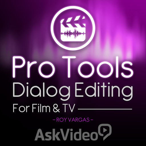 Dialog Editing For Film And TV For Pro Tools