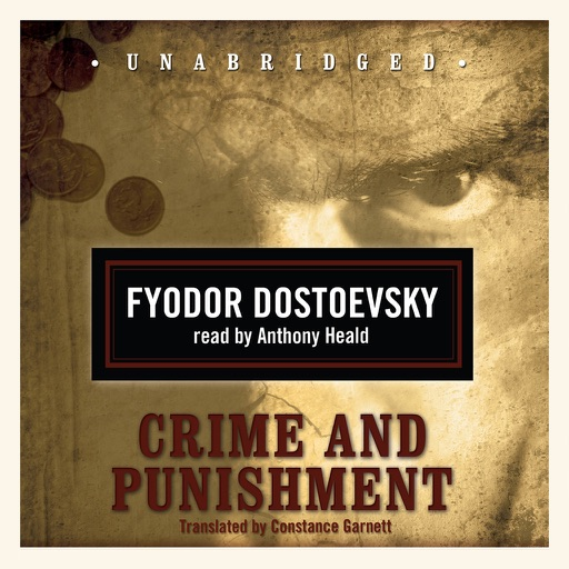 Crime and Punishment (by Fyodor Dostoevsky) (UNABRIDGED AUDIOBOOK)