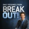 The inspiration found in author Joel Osteen's #1 New York Times bestselling book Break Out