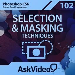AV for Photoshop CS6 102 - Selection & Masking Techniques