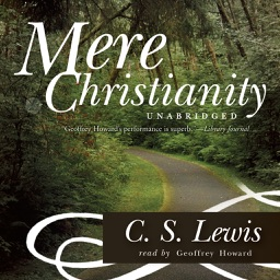 Mere Christianity (by C. S. Lewis) (UNABRIDGED AUDIOBOOK)