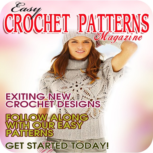 Easy Crochet Patterns Magazine - Start a New Crochet Project Today With Our Easy Crocheting Magazine