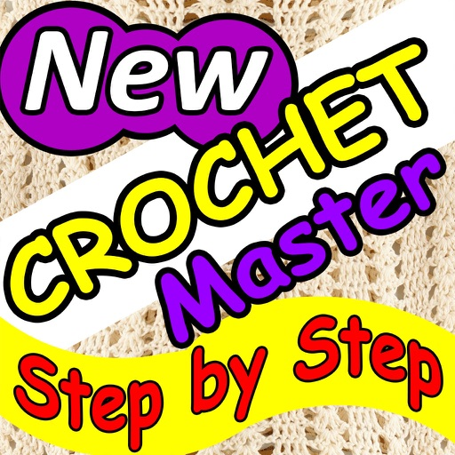 Crochet Master - Easy Step by Step Video Tutorials