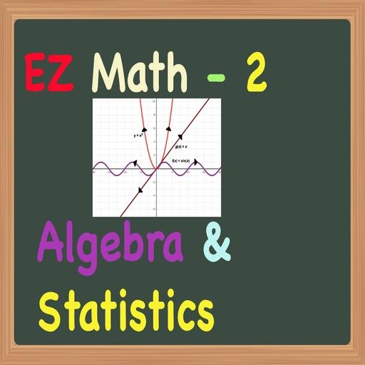 EZ Math for Middle School (Grades 5 to 8) Part 2 - Algebra, Statistics & Graphs
