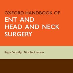 Oxford Handbook of ENT and Head and Neck Surgery, Second Edition