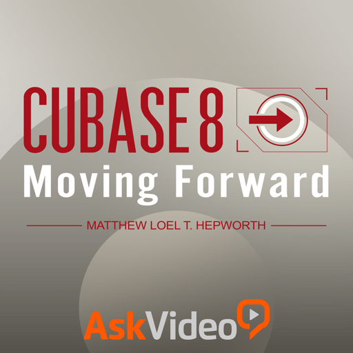 AV for Cubase 8 101 - Moving Forward With Cubase 8