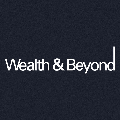 Wealth & Beyond Magazine