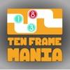 Ten Frame Mania