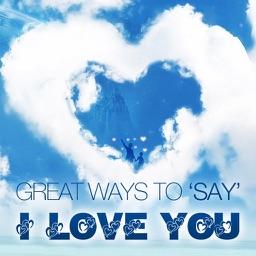 *** I Love You ***