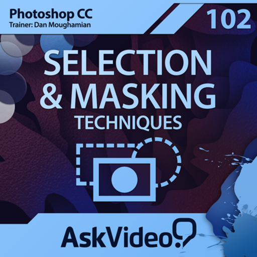 AV for Photoshop CC 102 - Selection and Masking Techniques