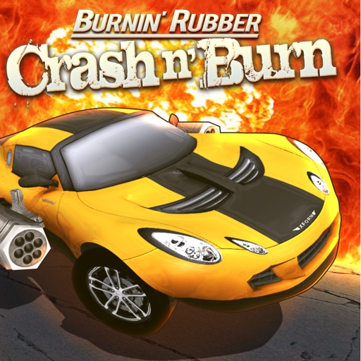 Burnin Rubber Crash n Burn