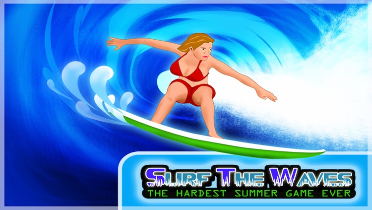 Surf the waves, the hardest summer game ever - Free Edition