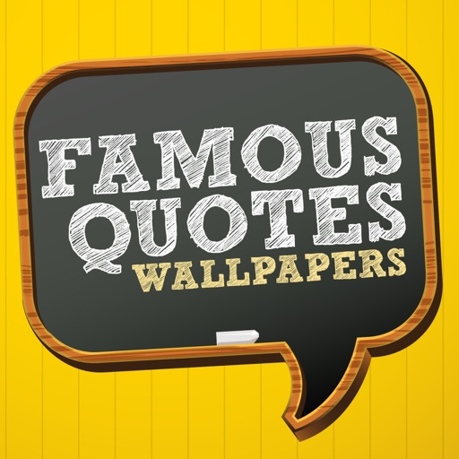 Famous Quotes Wallpapers - Funny, Inspirational, Sports, Religious, and Popular Backgrounds