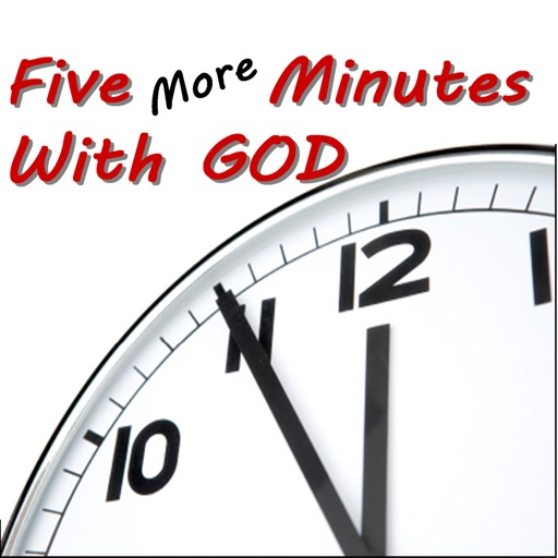 5 More Minutes With God