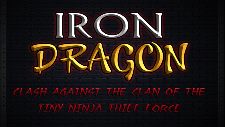 Iron Dragon - Clash Against The Tiny Ninja Thief Force screenshot-3