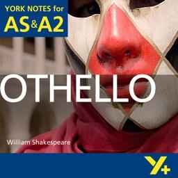 Othello York Notes AS and A2