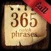 365 catch phrases. Full version