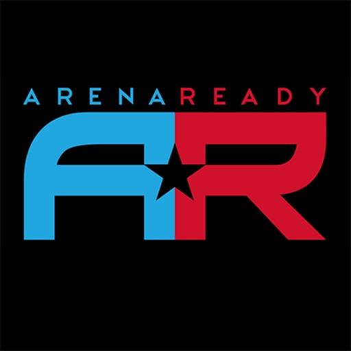 Arena Ready App