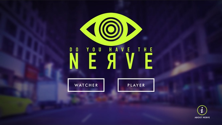 Nerve - Do You Dare? screenshot-0