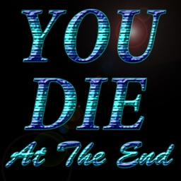 You Die At The End