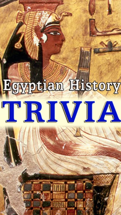 Ancient Egyptian History Trivia -  Knowledge Quiz