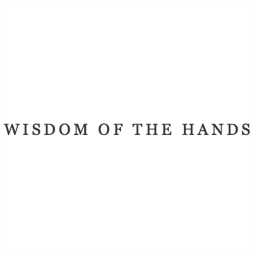 Wisdom of the hands