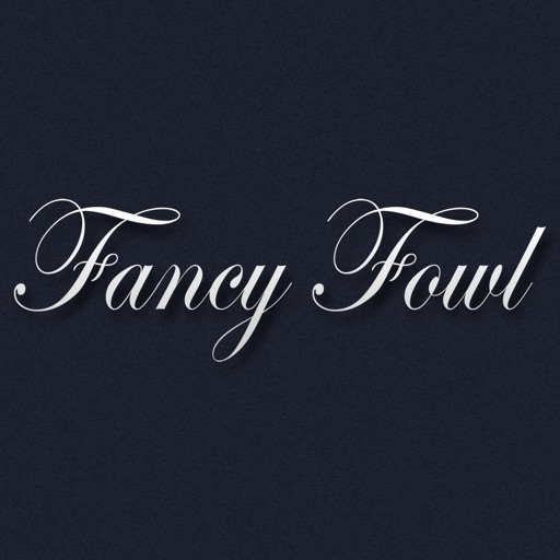 Fancy Fowl