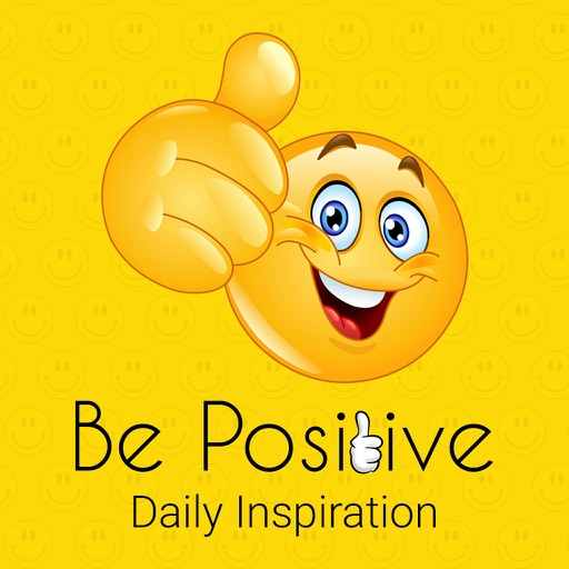 Be Positive Daily Inspiration