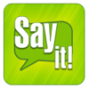 Say It - Text to Speech