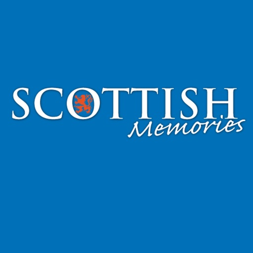 Scottish Memories: Scotlands premier nostalgia magazine