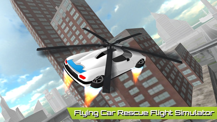 Flying Car Futuristic Rescue Helicopter Flight Simulator - Extreme Muscle Car 3D screenshot-4