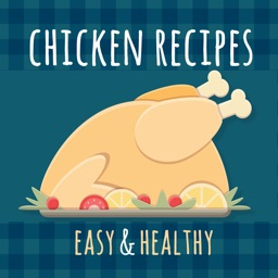 Chicken Recipes - Healthy and Easy