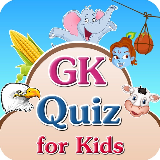 GK Quiz For Kids by Tejas Shah