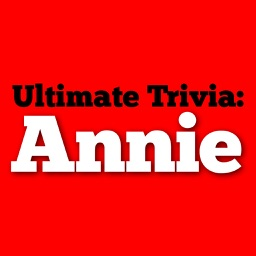 Ultimate Trivia for Annie