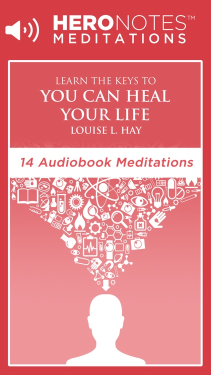 You Can Heal Your Life by Louise Hay Meditations