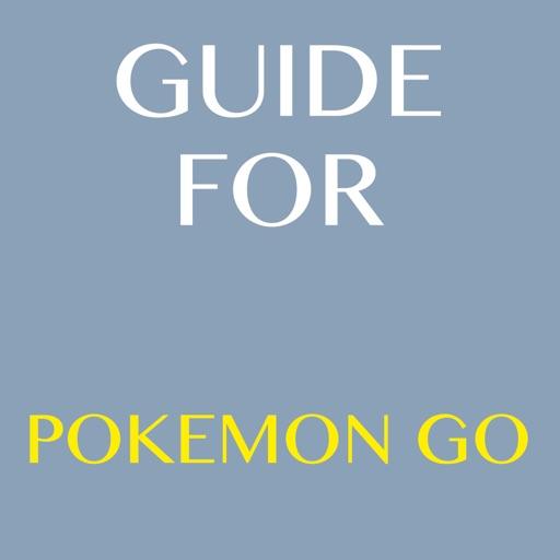 Guide For Pokemon Go + Tips