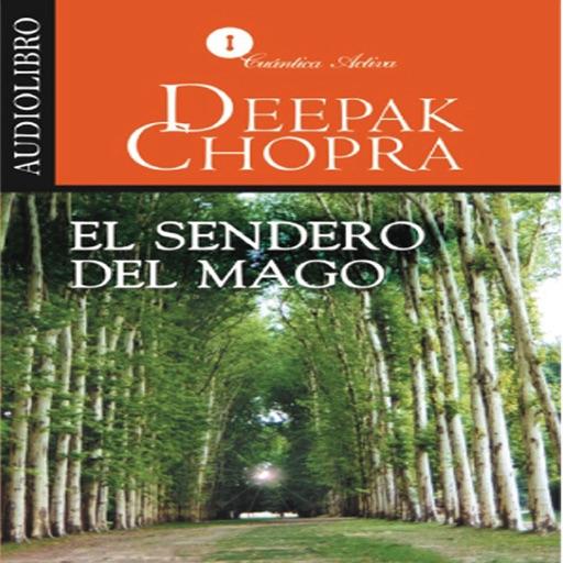 El Sendero del Mago - Deepak Chopra