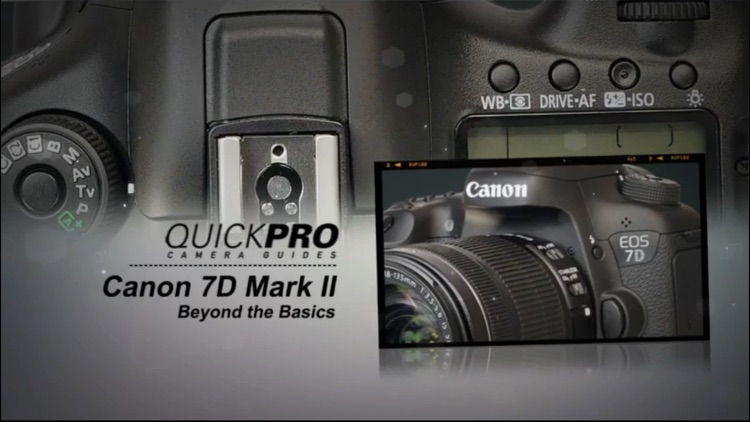 QuickPro Guide for Canon 7D Mark II Advanced HD screenshot-1