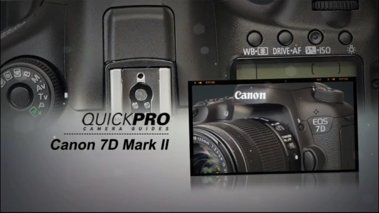 QuickPro's Canon 7D Mark II HD Guide